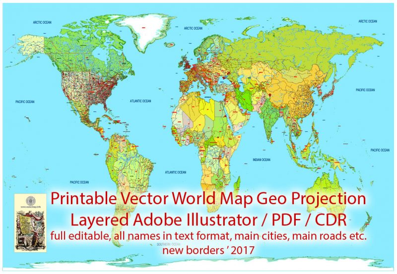 Printable Vector World Map Colored Political updated 2017 with new borders, Main Roads, main Cities, States, all names, fully editable, Adobe Illustrator