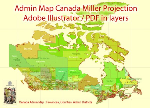 Printable Admin Map Canada Miller Projection, - Provinces, Counties, Admin Districts full editable, Adobe Illustrator, scalable, editable text format names, 96MbZIP