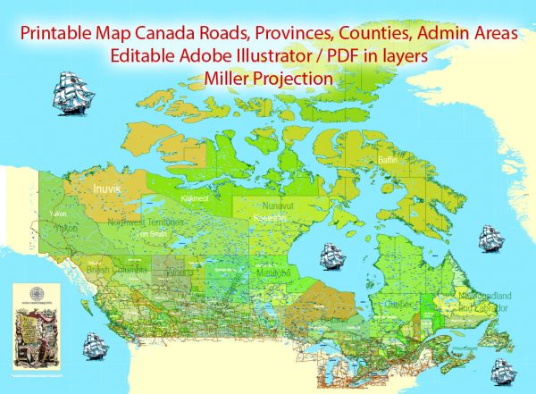 Printable Admin Road Map Canada Extra Detailed, Miller Projection, - Provinces, Counties, Admin Districts, Roads, Water, Cities, Airports full editable, Adobe Illustrator, scalable, editable text format names, 154MbZIP