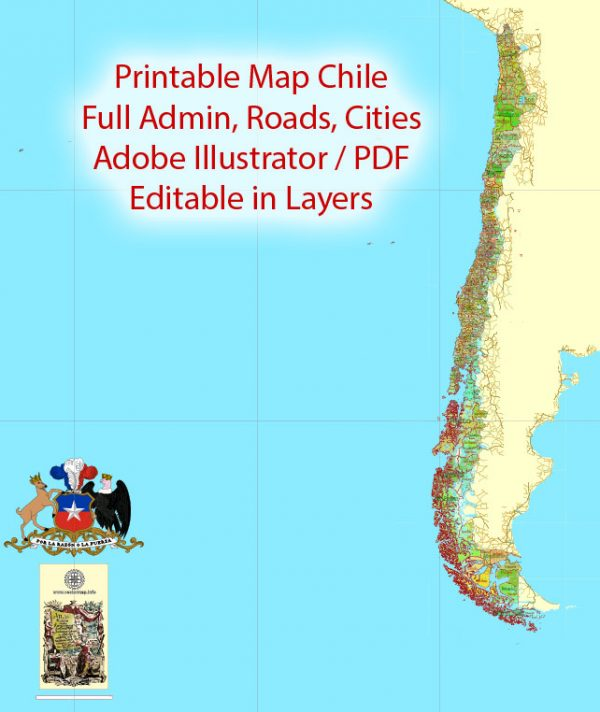 Printable Admin Road Map Chile Extra Detailed, Mercator Projection, - Provinces, Admin Districts, Roads, Water, Cities, full editable, Adobe Illustrator,  scalable, editable text format  names, 74 Mb ZIP