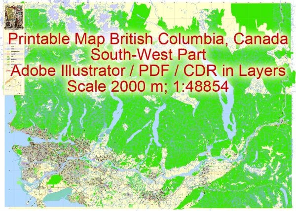 Printable Map British Columbia South-West part, Canada, exact vector in layers scale 1:48854, full editable, Adobe Illustrator,scalable, editable, text format all names, 41 mbZIP