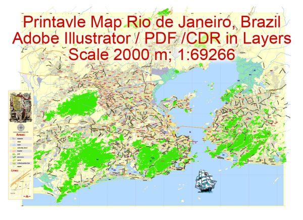 Printable Map Rio de Janeiro Brazilexact vector City Plan scale 1:69266, full editable, Adobe Illustrator,scalable, text format street names, 23 mbZIP