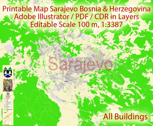 Printable Vector Map Sarajevo all buildings Bosnia and Herzegovina, exact detailed City Plan, 100 meters scale map 1:3387, editable Layered Adobe Illustrator, 14 Mb ZIP